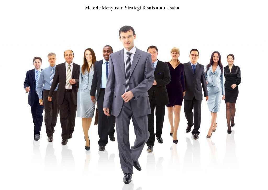 Metode Menyusun Strategi Bisnis atau Usaha